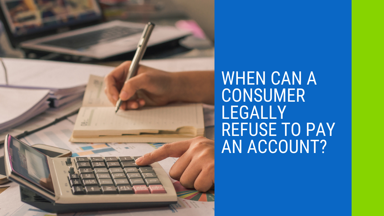 when can you refuse to repay accounts?